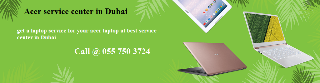 Acer Service Center in Dubai