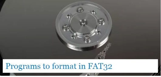 Programs to format in FAT32