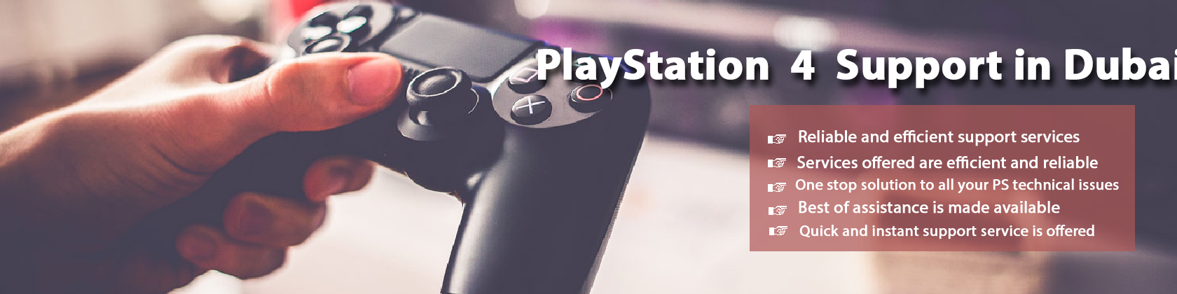 PlayStation 4 Technical Service Support in Dubai