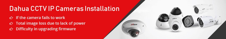 Dahua-CCTV-IP-cameras-Installation