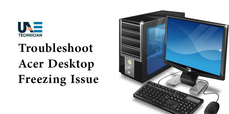 Acer Desktop Screen Freeze