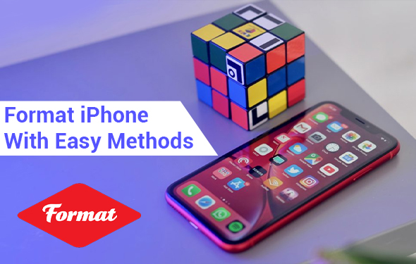 Format iPhone With Easy Methods