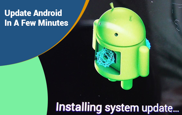 Update Android In A Few Minutes