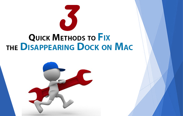 3 Quick Methods to Fix the Disappearing Dock on Mac