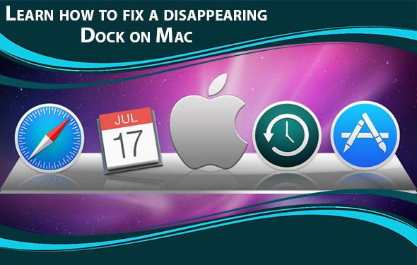 Learn how to fix a disappearing Dock on Mac