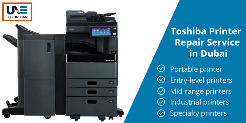 Toshiba Printer Repair Service in Dubai