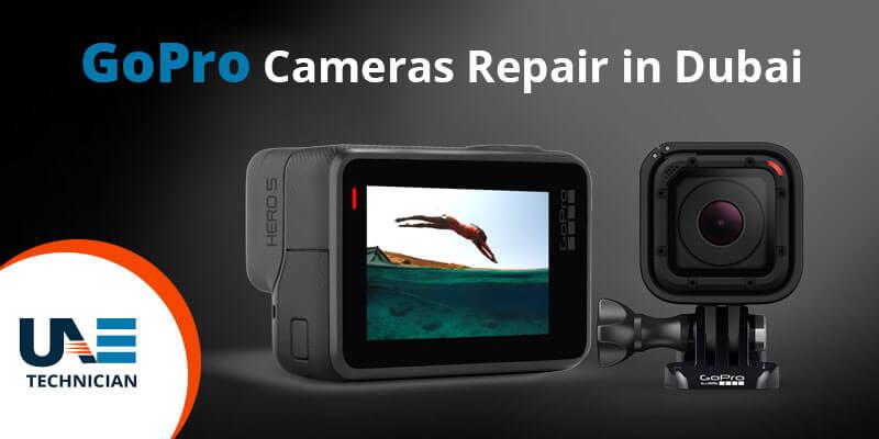 GoPro cameras repair in Dubai