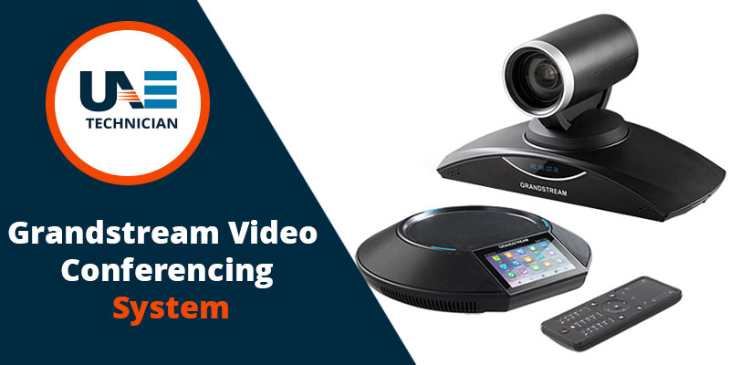 Grandstream Video Conferencing System in Dubai