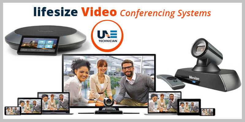Lifesize Video Conferencing Systems by connecting with certified engineers in Dubai