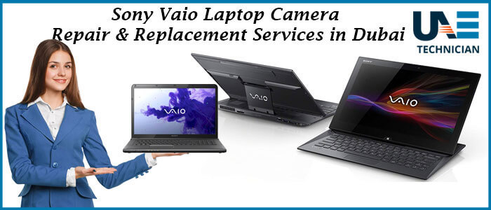Sony Vaio Laptop Camera Repair & Replacement Services