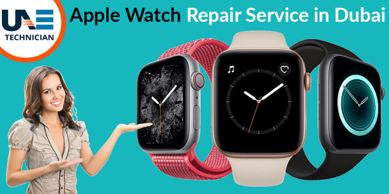 Apple Watch Repair in Dubai Abu Dhabi Sharjah UAE,Call us:042053349