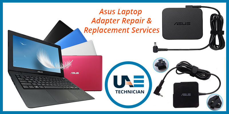 Asus Laptop Adapter Repair & Replacement Services