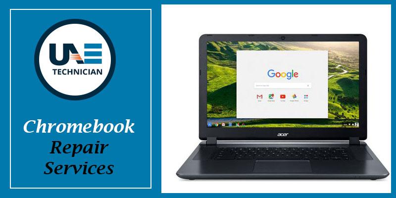 Chromebook Repair Services in Dubai