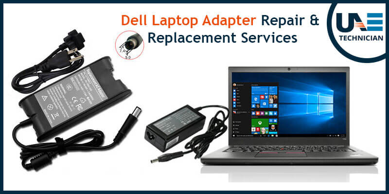 Dell Laptop Adapter Repair & Replacement Services