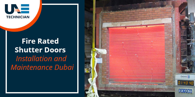 Fire Rated Shutter Doors Installation Maintenance Dubai