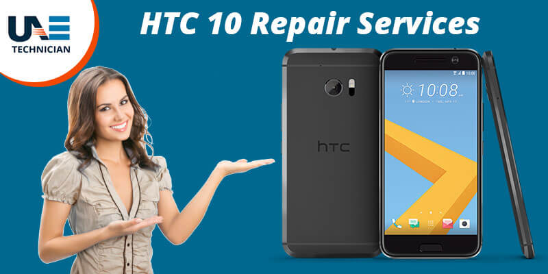 HTC 10 Repair in  Dubai