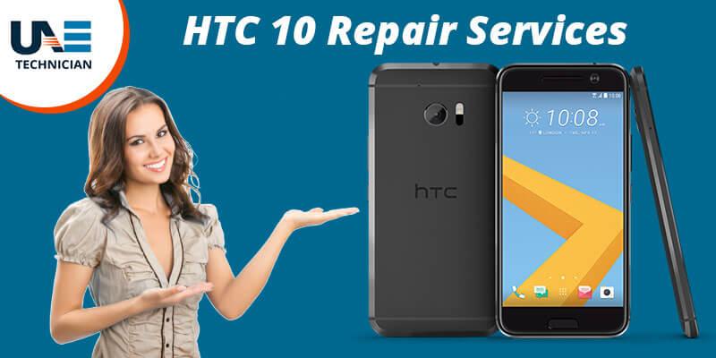 HTC 10 Repair in Dubai
