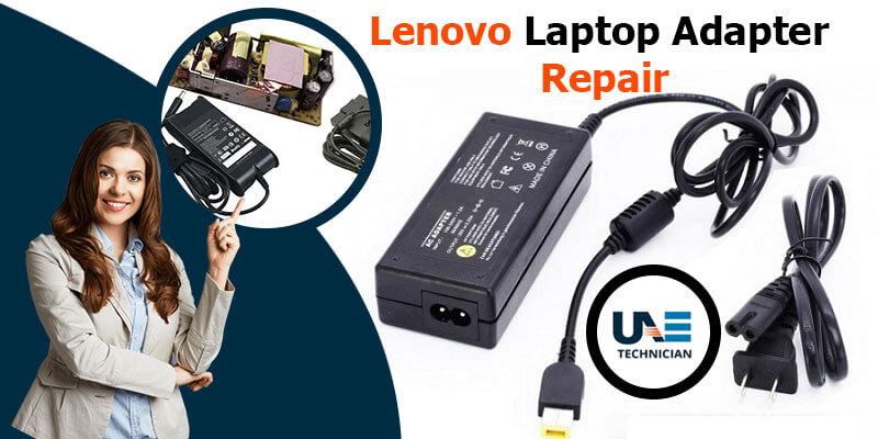 Lenovo Laptop Adapter Repair
