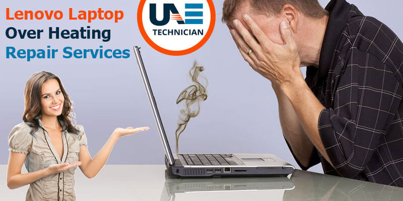 Lenovo Laptop Over Heating Repair Services