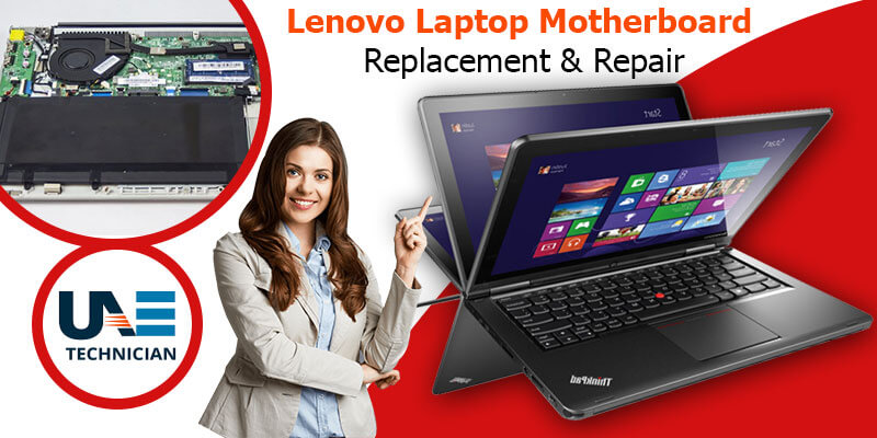 Lenovo Laptop Motherboard Replacement & Repair