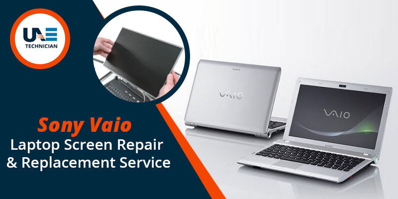 Sony Vaio Laptop Screen Repair & Replacement Service