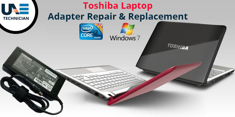 Toshiba Laptop Adapter Repair & Replacement
