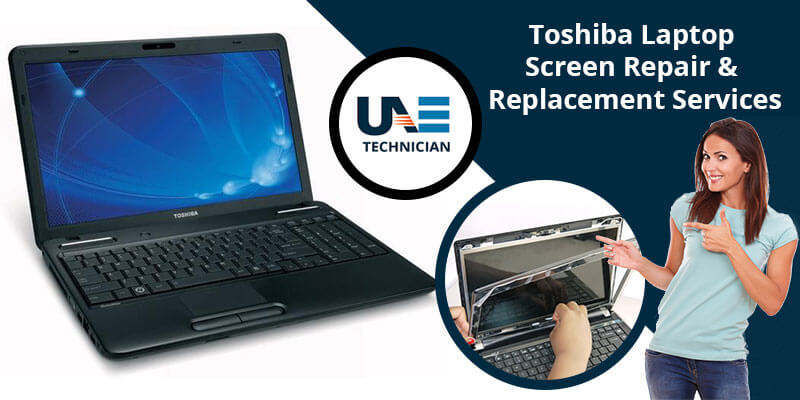 Toshiba Laptop Screen Repair & Replacement Services