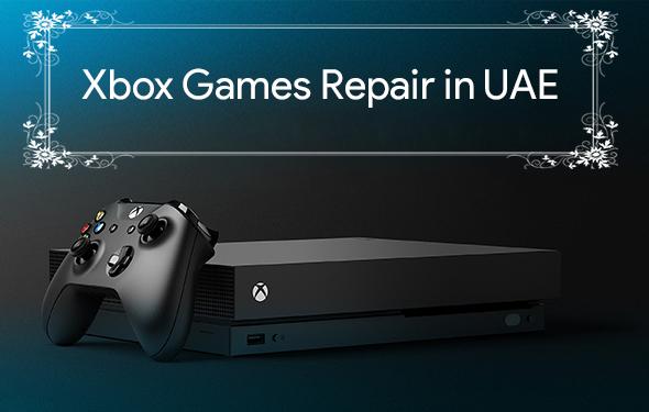 Xbox Games Repair in UAE