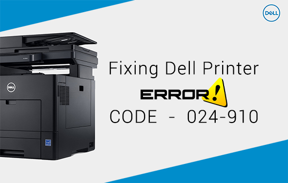Fixing Dell Printer Error Code 024-910