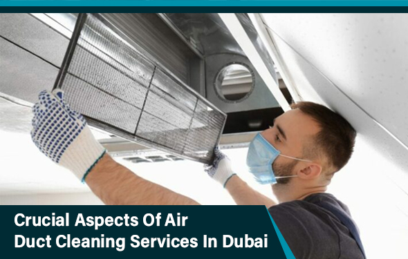 Crucial-Aspects-Of-Air-Duct-Cleaning-Services-In-Dubai